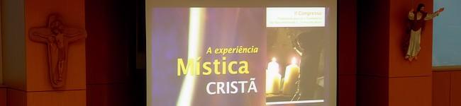 Congresso «A Experiência Mística Cristã»